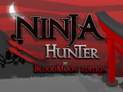 Click to Play Ninja Hunter: Bloodmoon Edition